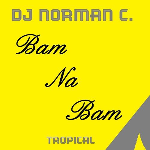 Bam Na Bam - DJ Norman C.