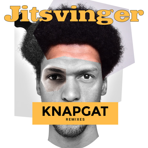 Knapgat Remixes