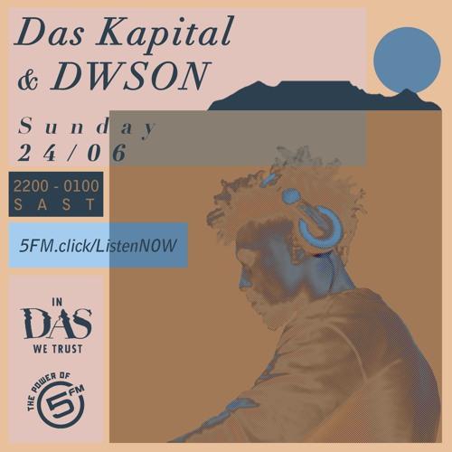 In Das We Trust ft. DWSON - 24/06/2018 (5FM)