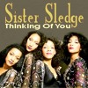 Sister Sledge - Thinking Of You (Junior's Big Love Twilo Mix)