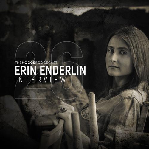 26 - Erin Enderlin Interview