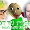 GOT TO SWEEP! (DanTDM, BijuuMike, Baldi's Basics Remix)
