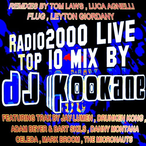 RADIO2000LIVE!-TOP - 10 - 003-MIXED BY DJKOOKANE