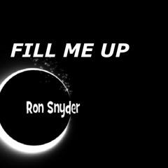 Ron Snyder - FILL ME UP (original instrumental song)