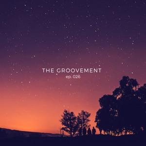 Erick T. & Elias Malpica - The Groovement ep. 026 2018-06-25 Artwork