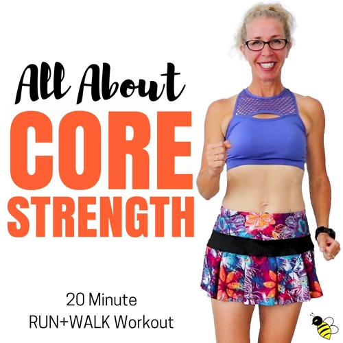 20 Minute RUN + WALK | All About CORE STRENGTH