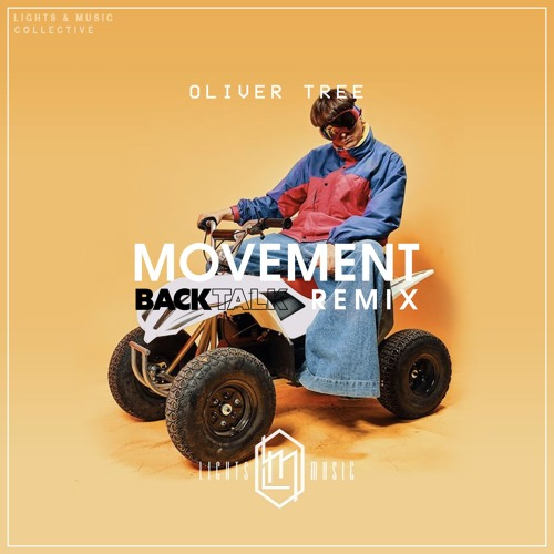 Oliver Tree - Movement (Back Talk Remix)