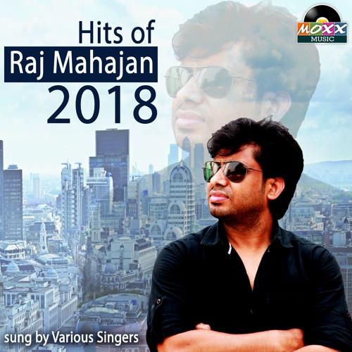 Hits Of Raj Mahajan