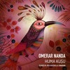 Omerar Nanda - Huma Kusu (Samarana Remix) [Kybele Records]
