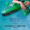George Ezra - Shotgun (Danny Dove Remix)