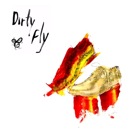 Dirty Fly - EP (2018)