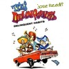 Delinquent Habits - Tres Delinquentes George Mavridis (joze Re.edit)