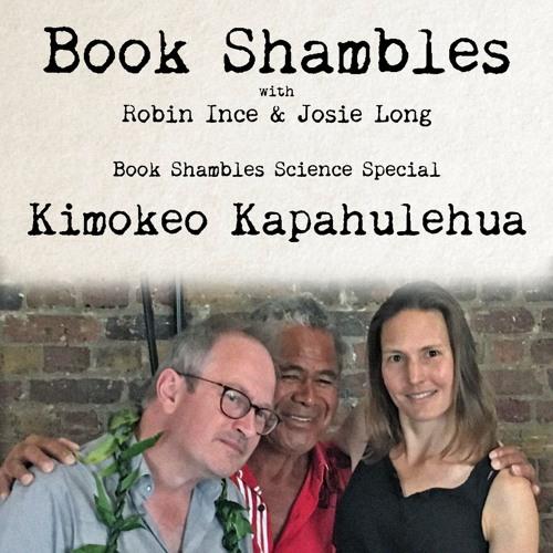 Book Shambles - Science Special - Kimokeo Kapahulehua