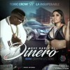 Toxic Crow Ft La Insuperable - Que Hable El Dinero (Remix)