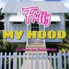 Download MS FLUFFY MY HOOD Mp3