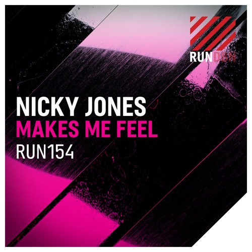 Nicky Jones - Makes Me Feel (Radio Edit)