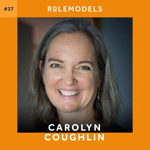 #37 – How to cultivate your own leadership style with executive coach Carolyn Coughlin