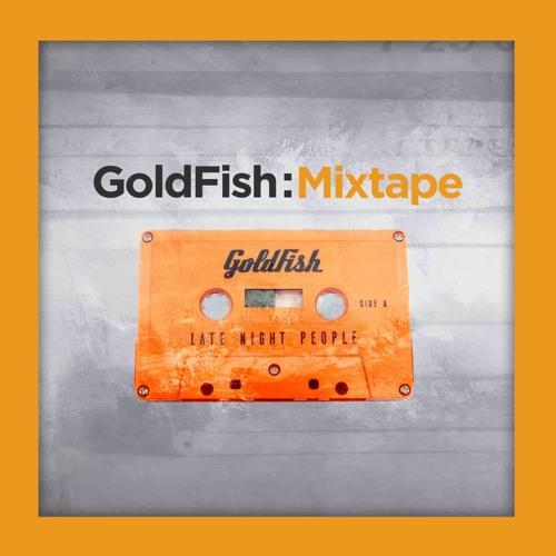 Goldfish Mixtapes