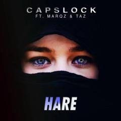 Capslock - Hare ft. Marqz & Taz (Original Mix)