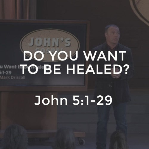 John #10 - Do You Want To Be Healed?