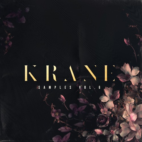 KRANE Samples Vol. 6 - Out Now!