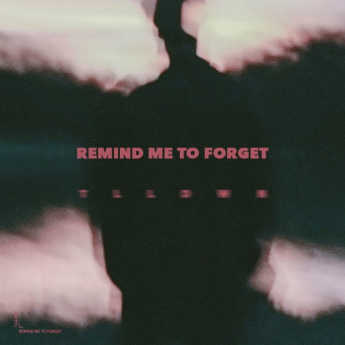 Miguel - Remind Me To Forget (TLLDWN Remix)