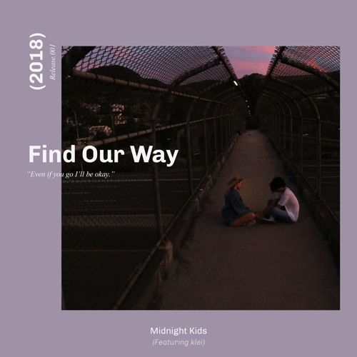 Midnight Kids Find Our Way