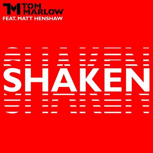 Shaken feat. Matt Henshaw