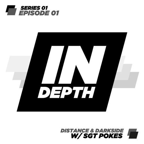 Distance & Darkside - Episode 01 with Sgt Pokes