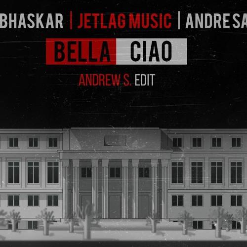 Alok, Bhaskar & Jetlag Music - Bella Ciao (feat  André Sarate) (Andrew S Edit)