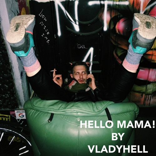 Dachniki Mix 04: Hello Mama! / by Vladyhell