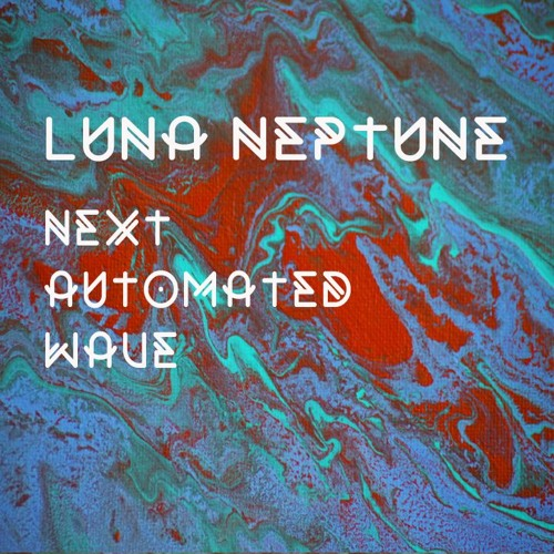 Next Automated Wave EP