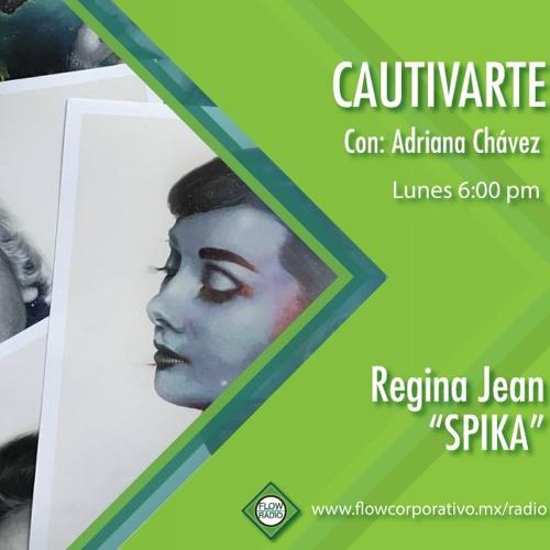 """CautivArte 119 - """"Reinas sin corona"""", Spika"""