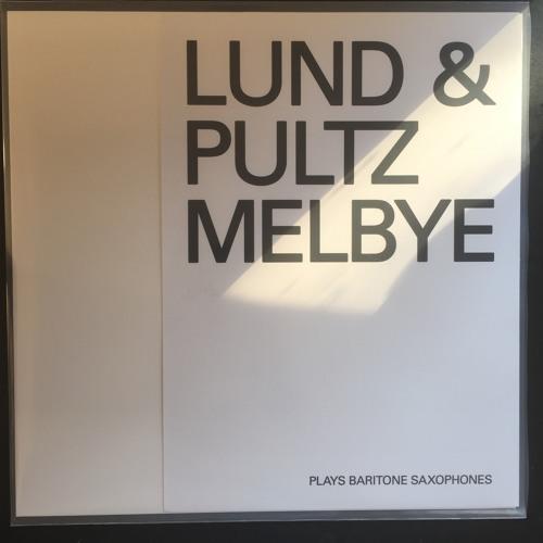 Lund & Pultz Melbye - Plays Baritone Saxophones