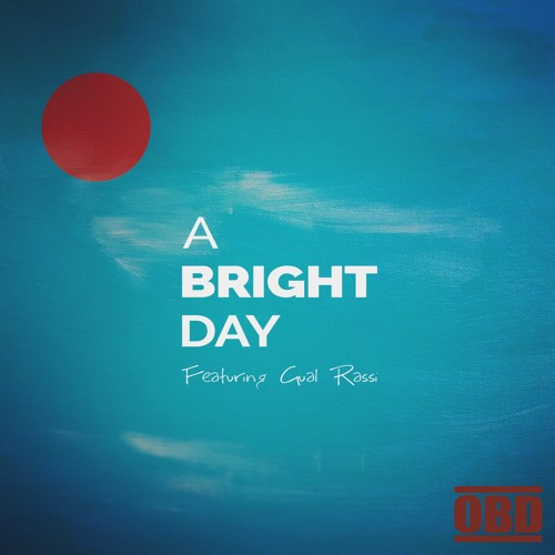 A Bright Day (feat. Gual Rassi)