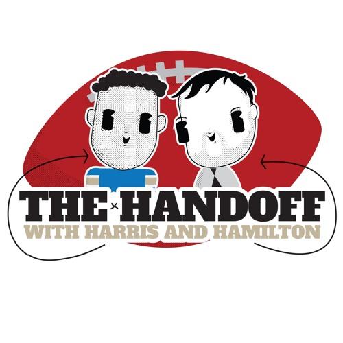 The Handoff with Harris and Hamilton