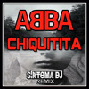 ABBA - CHIQUITITA (Síntoma Remix)[OUT NOW] *FREE DOWNLOAD*
