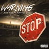 Warning (feat. Dope Music Gang)