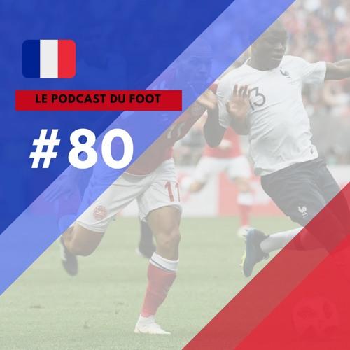 Le Podcast du Foot #80 | Empate xoxo e Messi pela frente
