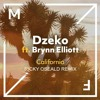 Dzeko Ft. Brynn Elliot - California (Ricky Oseald remix)