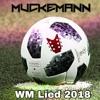 Einfach Nochmal - WM Lied 2018