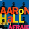 "Aaron Hall ""Don't Be Afraid"" (Remix) (1991)"