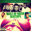 BEST OF NAIJA MIX VOL.1 - IG @9jaMusicMixTapes