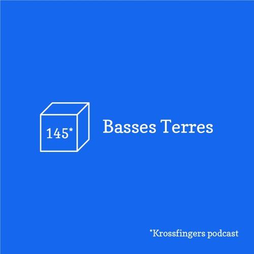 Krossfingers Podcast 145 - Basses Terres (Live)