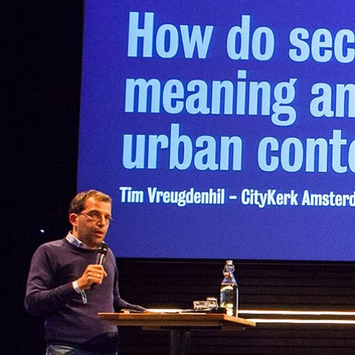 Tim Vreugdenhil - HOW DO SECULAR CITY DWELLERS FIND MEANING AND SPIRITUALITY IN AN URBAN CONTEXT