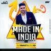 Made In India - Guru Randhawa - Dance Mix - DJ Gravity X DJ AD