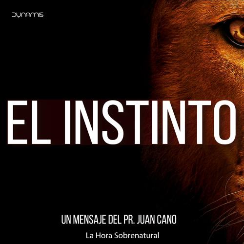 El Instinto - Pr. Juan Cano