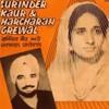 Jind Bains - Lak Hile Majajan Jandi Da Ft Surinder Kaur & Harcharan Grewal