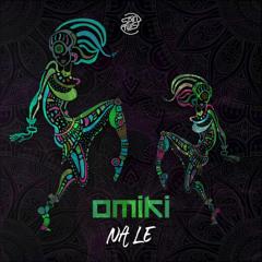 Omiki - Na Le