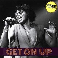 James Brown - Get On Up (Mood Funk Beat)// FREE DOWNLOAD